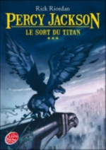 Percy Jackson Le sort du Titan Vol.3